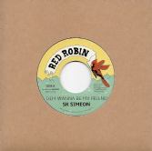SK Simeon - Dem Wanna Be My Friend / Naram - Version (Red Robin) 7""